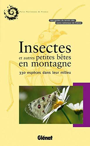 9782723469623: Insectes et autres petites b�tes en montagne : 330 esp�ces dans leur milieu