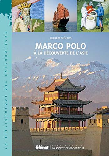 9782723469838: Marco Polo : A la découverte de l'Asie