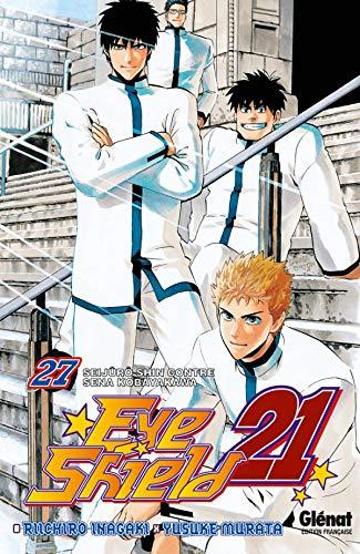 EYE SHIELD 21 T.27: INAGAKI RIICHIRO