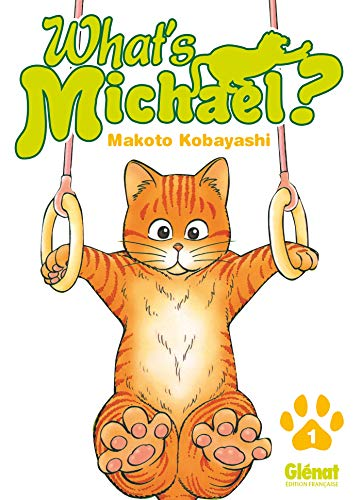 9782723470940: What's Michael ?! Vol.1