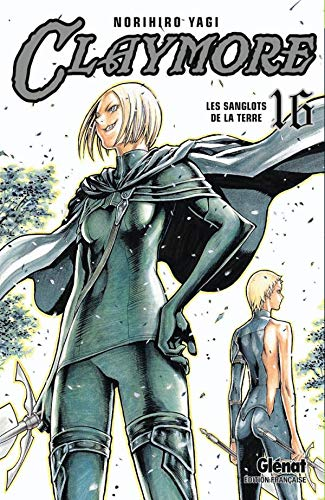 9782723472258: Claymore, Tome 16 (French Edition)