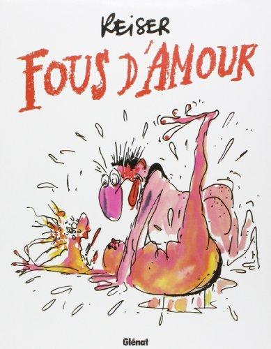 Fous d'amour: Jean-Marc Reiser