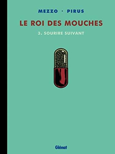 9782723472463: Le roi des mouches - tome 03