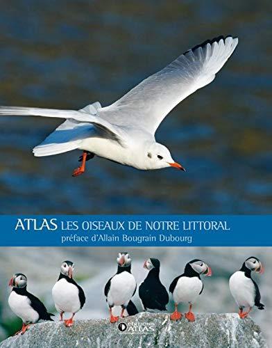 9782723473125: Les oiseaux de notre littoral : Atlas