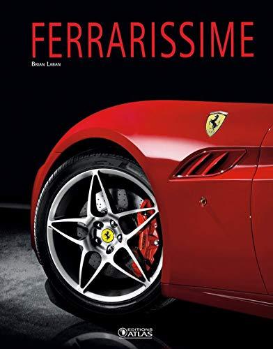 Ferrarissime (French Edition)