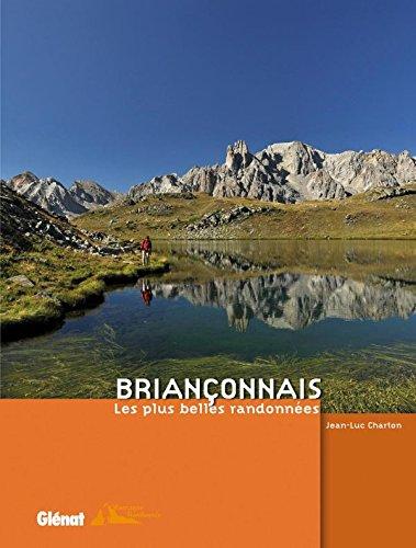 9782723473682: Brian�onnais : Les plus belles randonn�es