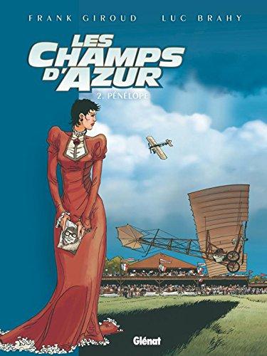 CHAMPS D'AZUR (LES) T.02 : PÉNÉLOPE: GIROUD FRANK