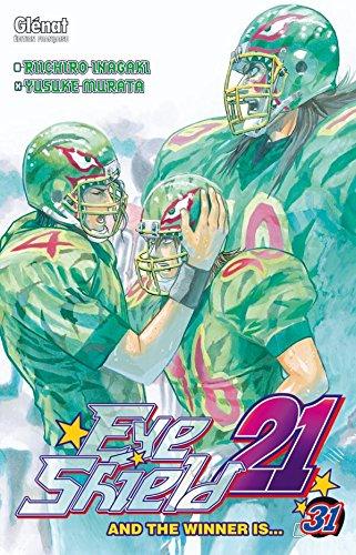 EYE SHIELD 21 T.31: INAGAKI RIICHIRO