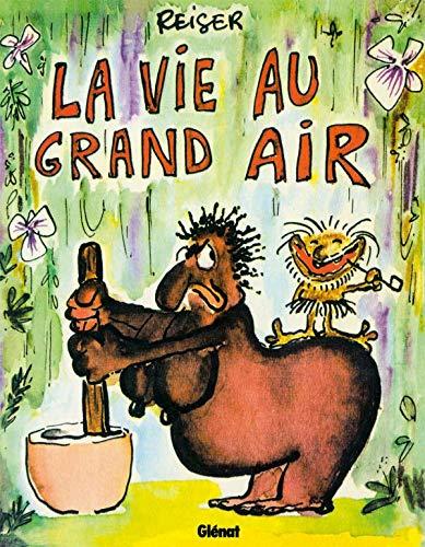 9782723475563: La Vie au grand air - Tome 01 (La Vie au grand air (1)) (French Edition)
