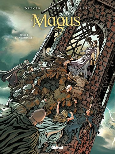 9782723475846: Magus, Tome 3 : L'insoumise