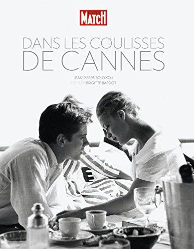 9782723476096: Dans les coulisses de Cannes