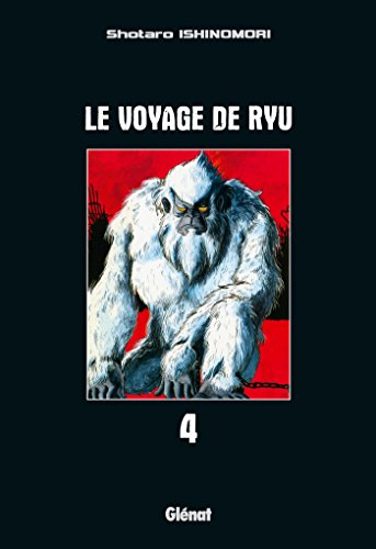 9782723477949: Le voyage de Ryu, Tome 4 (French Edition)