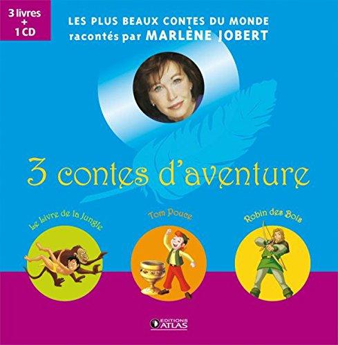 9782723478083: 3 contes d'aventure : Le livre de la jungle, Tom Pouce, Robin des Bois (1CD audio)