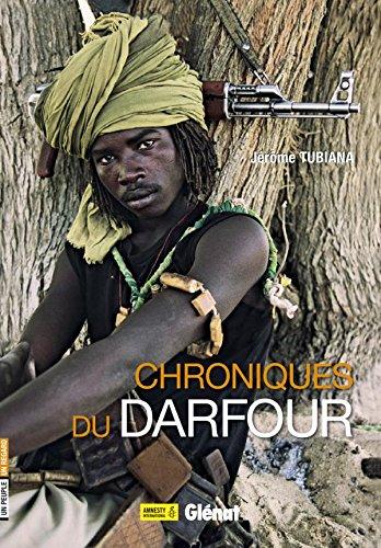 9782723478311: Chroniques du darfour (Un peuple un regard)