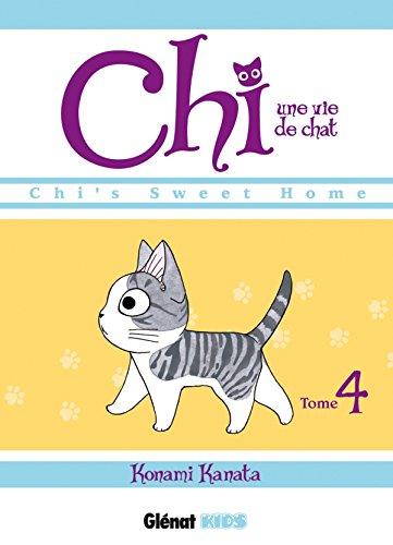 9782723478472: Chi - Une vie de chat - Tome 04