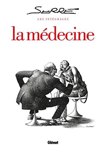 9782723479622: Les Intégrales Serre - La Médecine