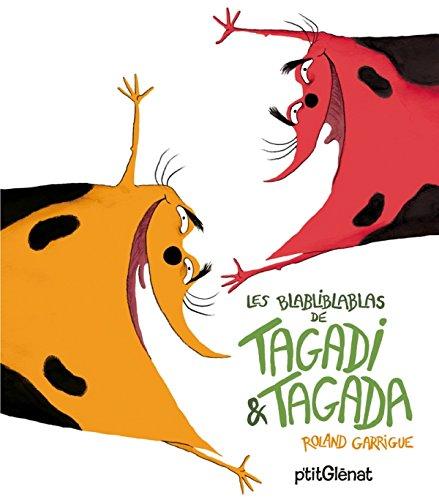 BLABLIBLABLAS DE TAGADI ET TAGADA (LES): GARRIGUE ROLAND