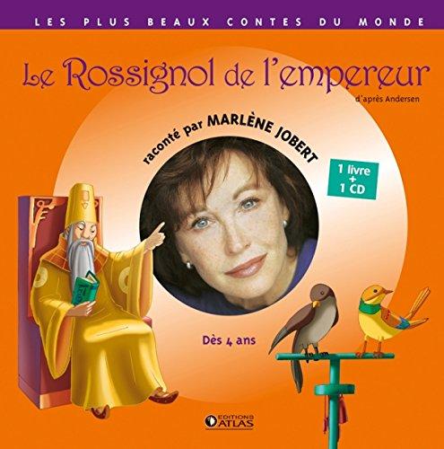 CONTES LE ROSSIGNOL DE L'EMPEREUR + CD: JOBERT MARL�NE