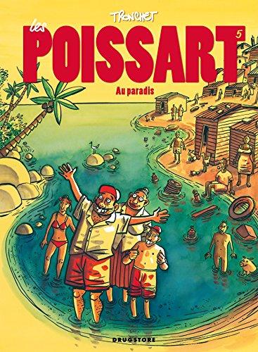9782723481373: Les Poissart, Tome 5 : Au paradis
