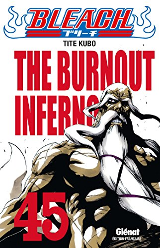 9782723481656: Bleach - Tome 45: The burnout inferno