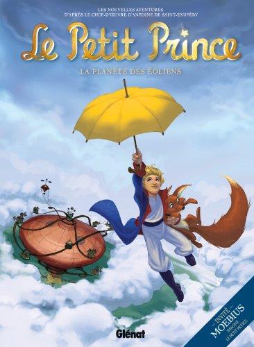 9782723481892: Le Petit Prince, Tome 1 : La planète des éoliens