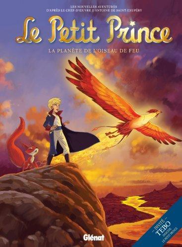 9782723481908: Le Petit Prince: La Planete de L'Oiseau de Feu