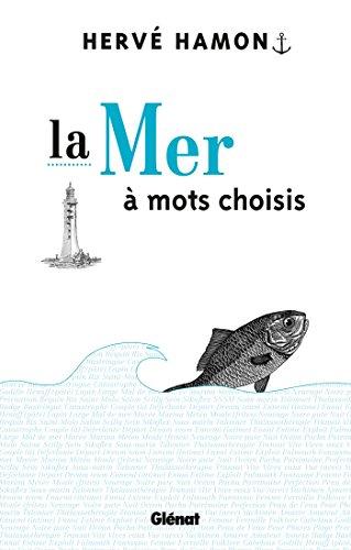9782723481984: La Mer à mots choisis (French Edition)