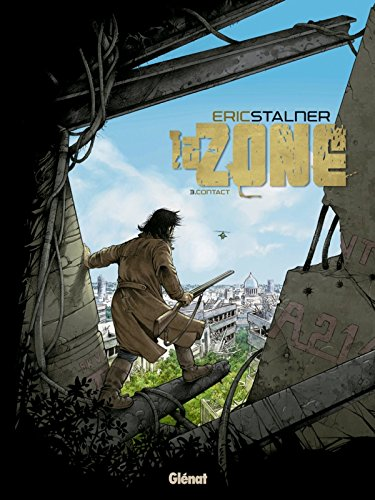 9782723482103: La zone, Tome 3 : Contact