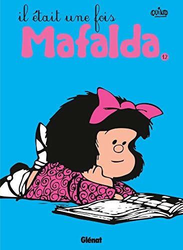 9782723482196: Mafalda, Tome 12 : Il était une fois Mafalda