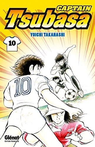 9782723482622: Captain Tsubasa, Tome 10 (French Edition)