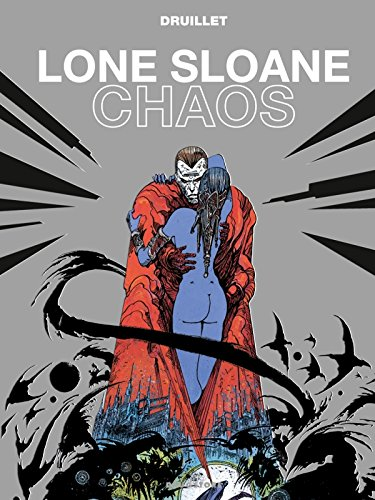 9782723483346: Lone Sloane, Tome 4 : Chaos