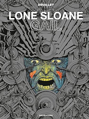 9782723483360: Lone Sloane, Tome 3 : Gail