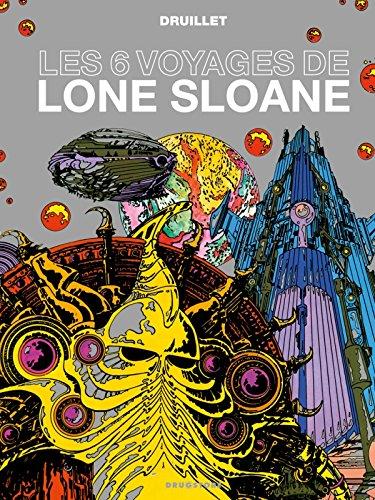 9782723483377: lone Sloane ; les 6 voyages de lone Sloane (édition 2012)