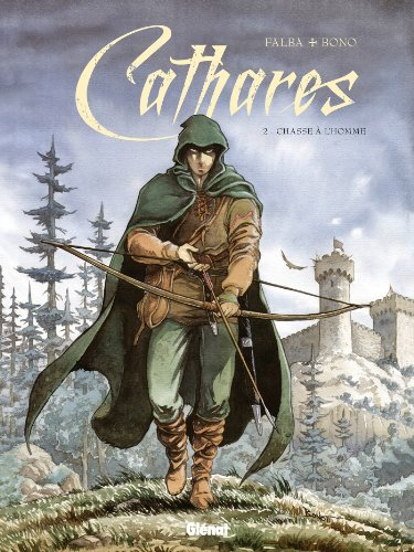 9782723484299: Cathares t.2 ; chasse à l'homme