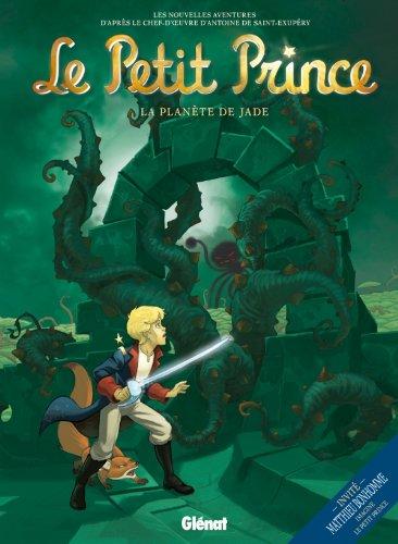 9782723485241: Le Petit Prince, Volume 4: La Planete de Jade (French Edition)