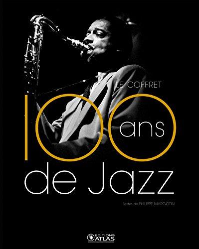 9782723485777: Coffret 100 ans de jazz - Le Jazz classique / Le Jazz moderne