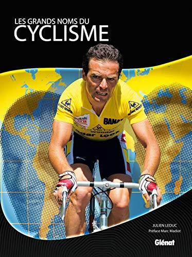 9782723486231: Les grands noms du cyclisme