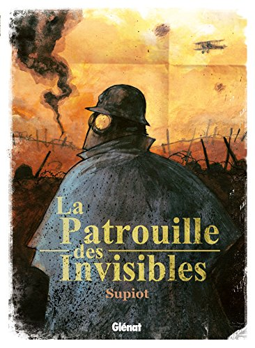 PATROUILLE DES INVISIBLES (LA): SUPIOT OLIVIER