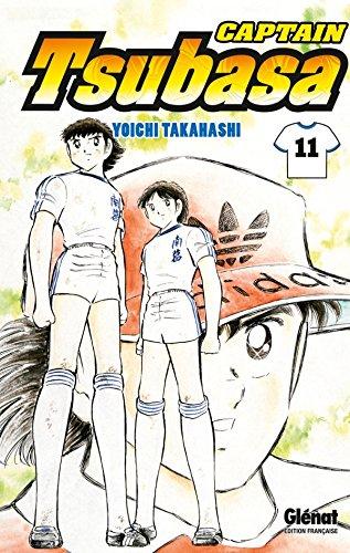 9782723486798: Captain Tsubasa - Tome 11: Le coup d'envoi des prolongations