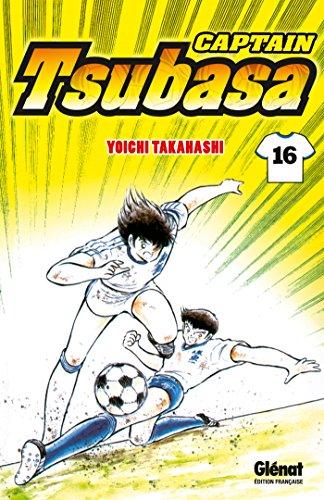 CAPTAIN TSUBASA T.16: TAKAHASHI YÔICHI