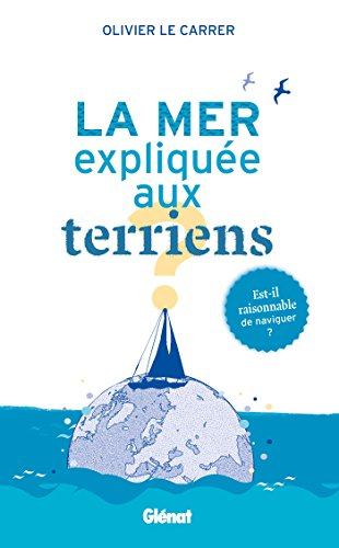 9782723486903: La mer expliquée aux terriens