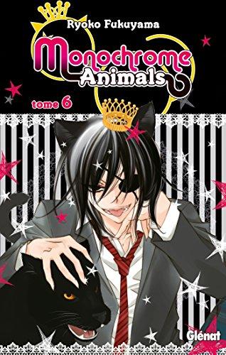 9782723487672: Monochrome Animals Vol.6