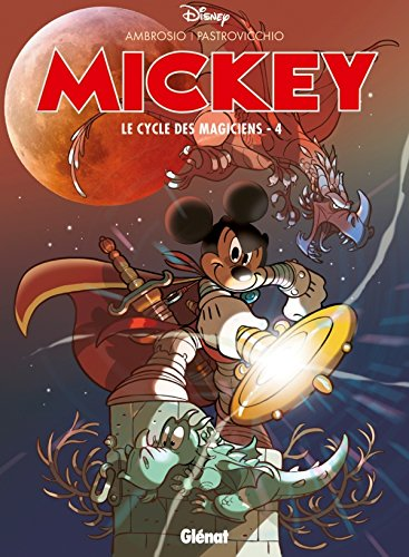 9782723487924: Mickey ; le cycle des magiciens t.4