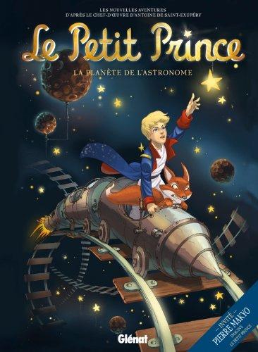 9782723488242: Le Petit Prince, Tome 5 : La planète de l'astronomie
