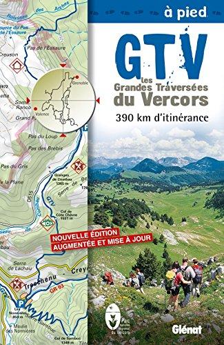9782723488433: Les Grandes Travers�es du Vercors � pied : 390 km d'itin�rance
