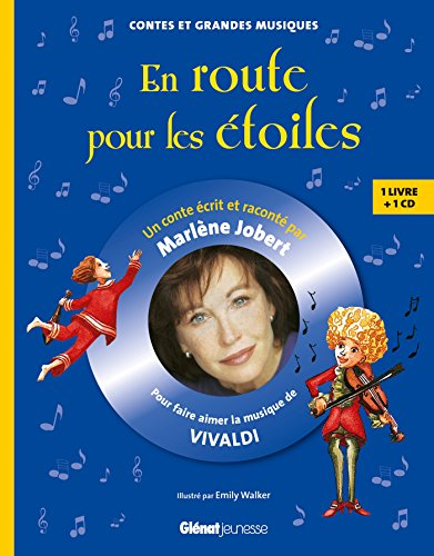 9782723488860: En route pour les étoiles : Pour faire aimer la musique de Vivaldi (1CD audio) (Contes et grandes musiques)