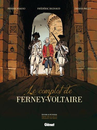 COMPLOT DE FERNEY-VOLTAIRE (LE): RICHAUD FR�D�RIC