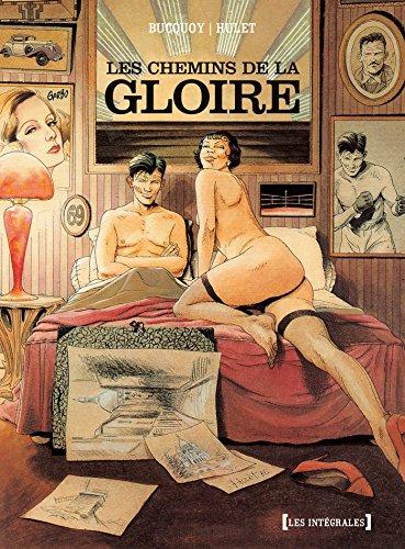 CHEMINS DE LA GLOIRE (LES) : INTÉGRALE: BUCQUOY JAN