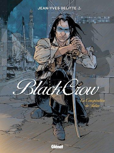 9782723490382: Black Crow - Tome 04: La Conspiration de Satan (24X32)
