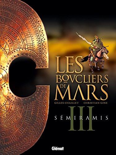 9782723490436: Les boucliers de mars - tome 03